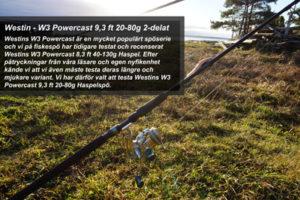 Fiskespö test - Westin W3 Powercast 9,3 ft