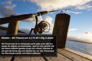Fiskespö test - Westin W3 Powercast 8,3 ft