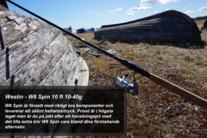 Fiskespö test - Westin W6 Spin 10 ft 10-40g